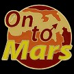 On to Mars Soft Enamel Lapel Pin